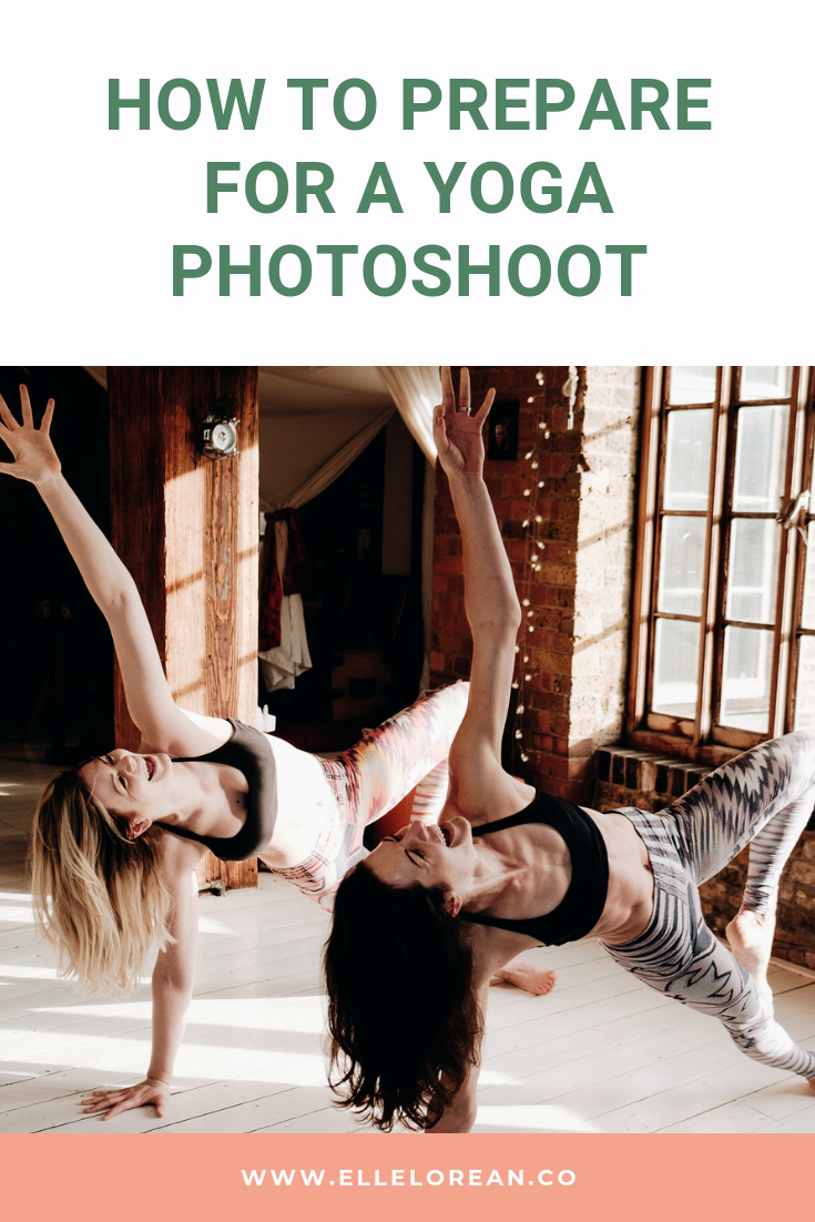 how to prepare for a yoga photoshoot How to Prepare for a Yoga Photoshoot