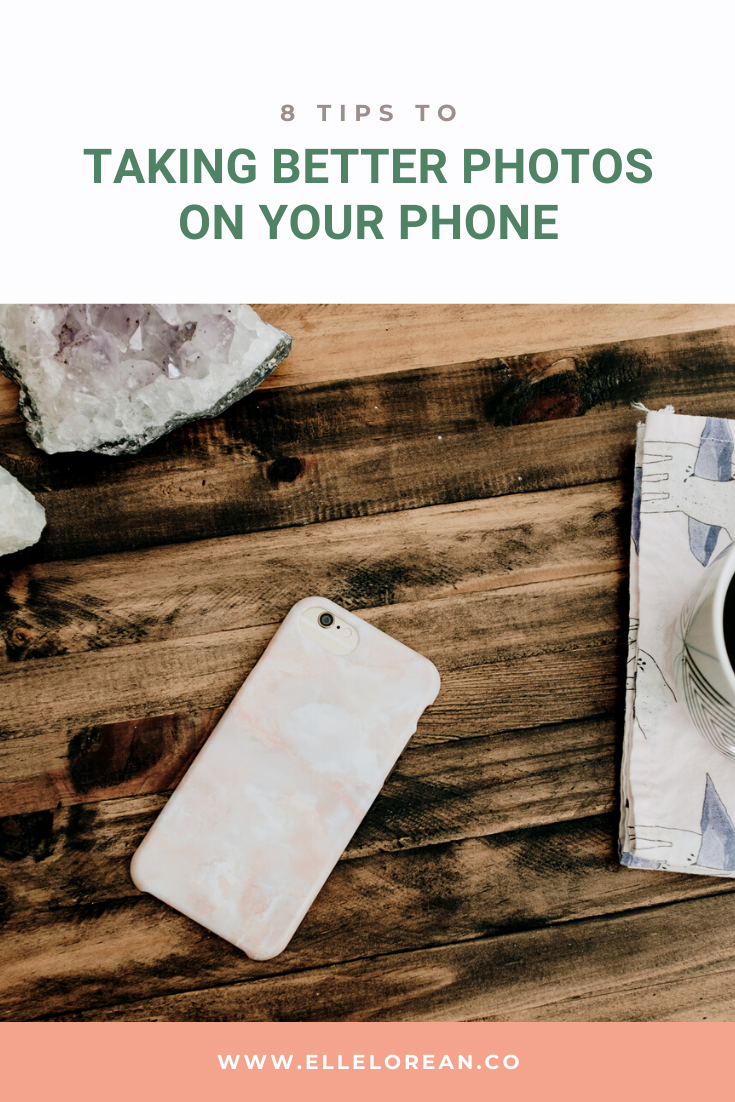 8 tips to taking better photos on your phone 8 tips to taking better photos on your phone