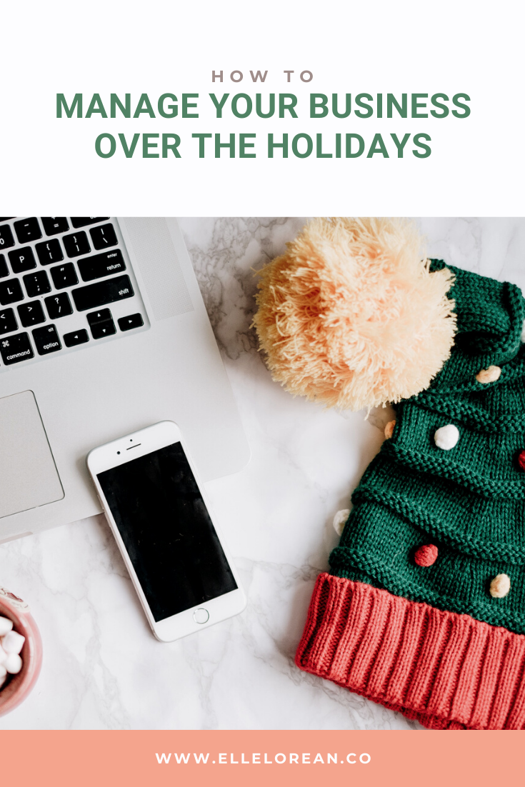 how to manage your business over the holidays How to manage your business over the holidays