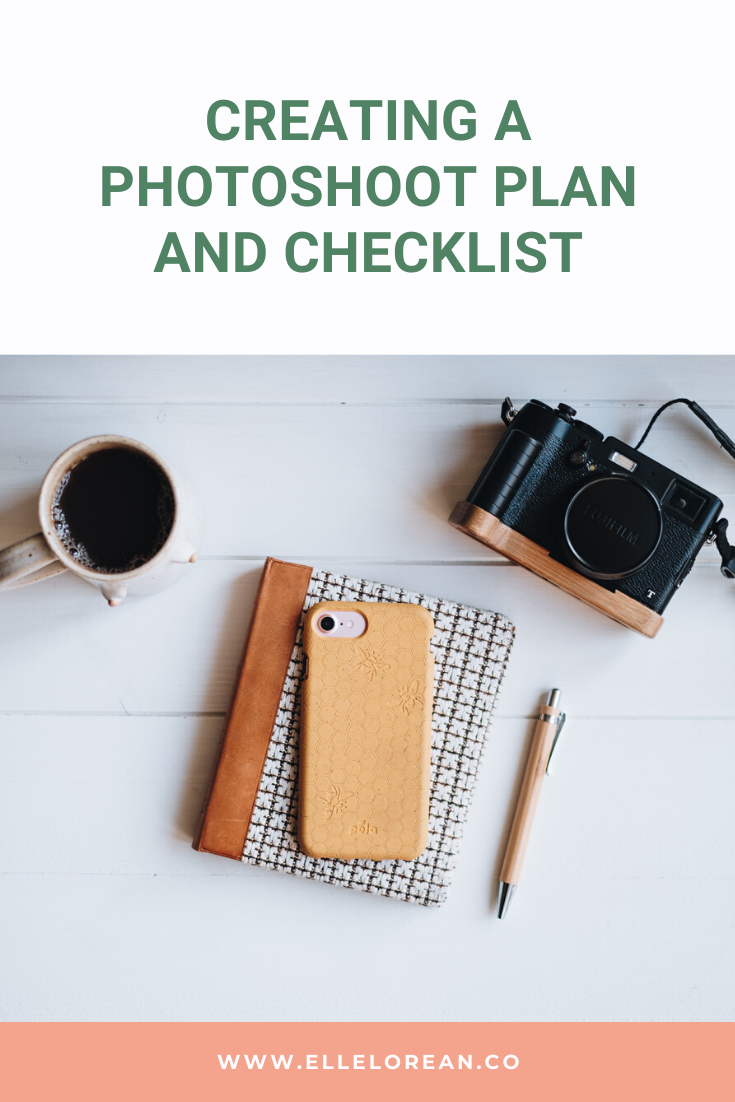 CREATING A PHOTOSHOOT PLAN AND CHECKLIST Creating a photoshoot plan and checklist