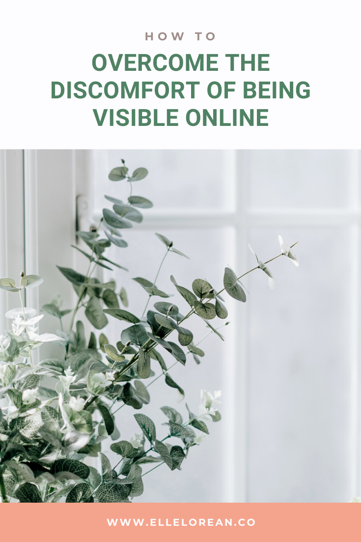 Overcome the Discomfort of Being Visible Online How to Overcome the Discomfort of Being Visible Online