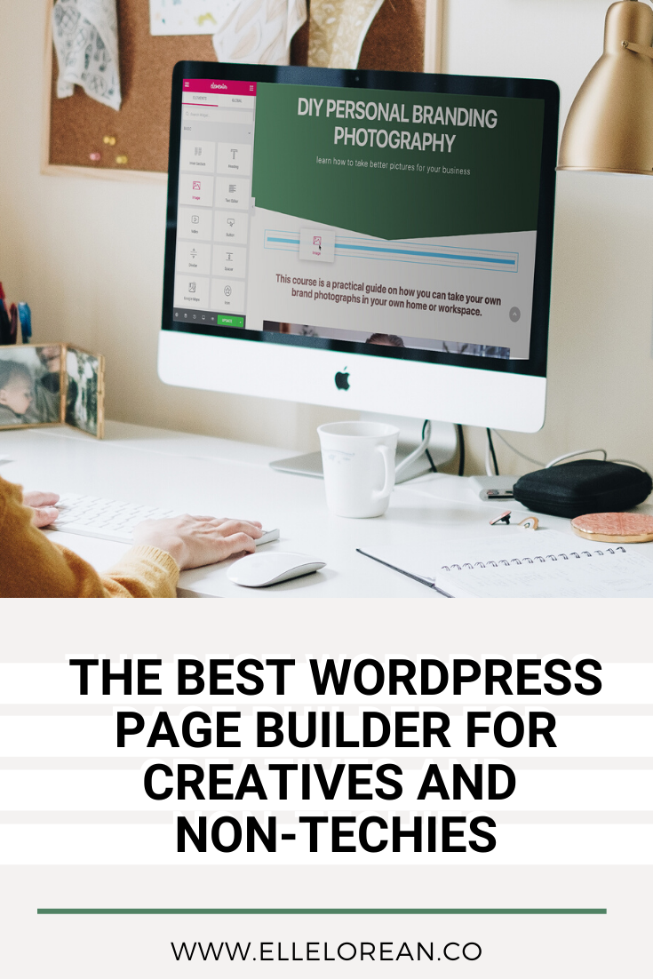 THE BEST WORDPRESS PAGE BUILDER FOR CREATIVES AND NON TECHIES The Best WordPress Page Builder for Creatives and Non-Techies