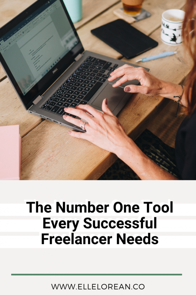 The Number One Tool Every Successful Freelancer Needs 1 The Number One Resource or Tool Every Successful Freelancer Needs