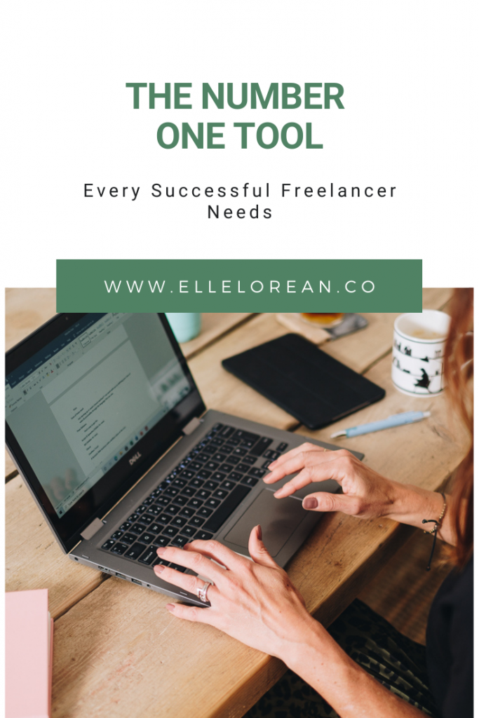 The Number One Tool Every Successful Freelancer Needs 2 The Number One Resource or Tool Every Successful Freelancer Needs