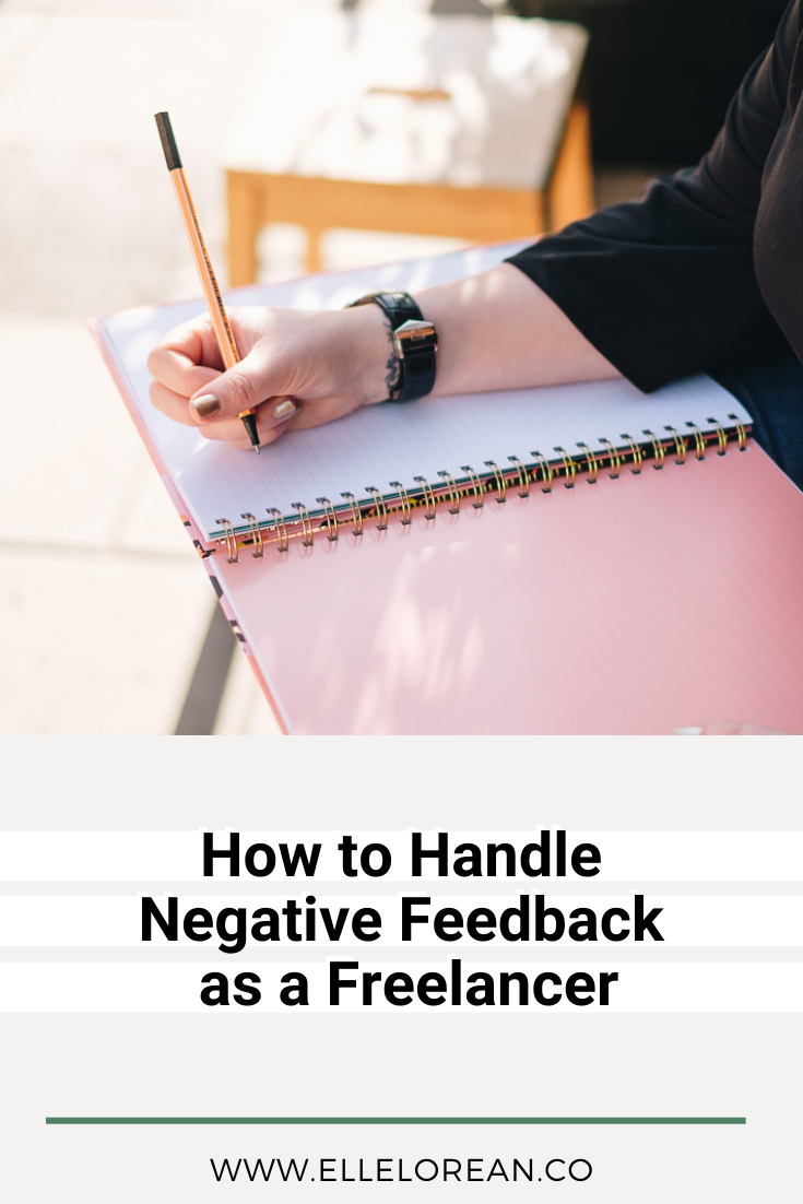 1 How to Handle Negative Feedback as a Freelancer