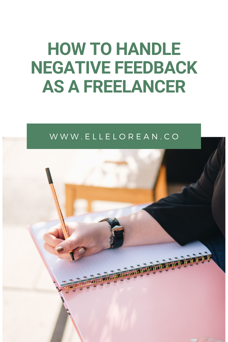 2 How to Handle Negative Feedback as a Freelancer