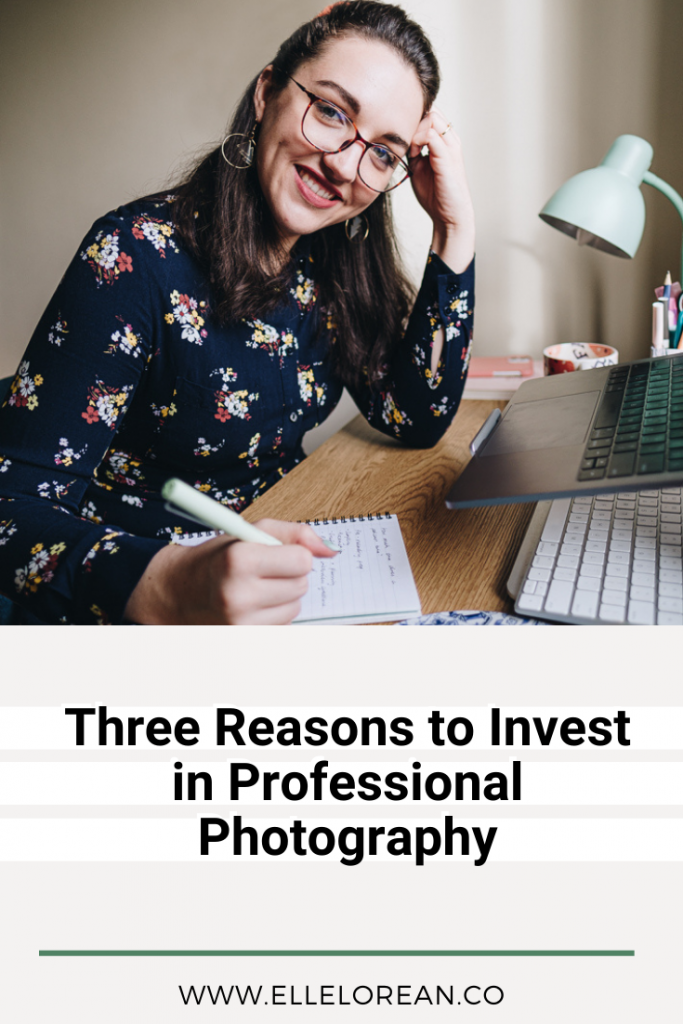 Three Reasons to Invest in Professional Photography1 Three Reasons to Invest in Professional Photography