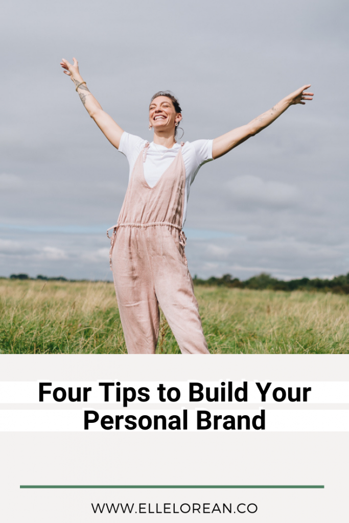 1 4 Tips to Build your Personal Brand
