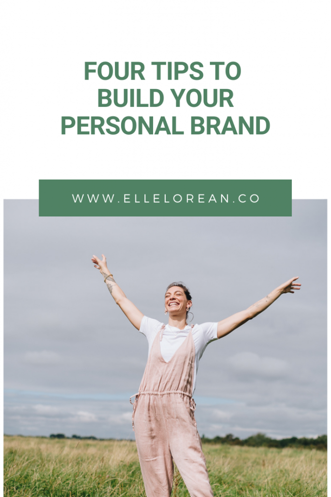 2 4 Tips to Build your Personal Brand