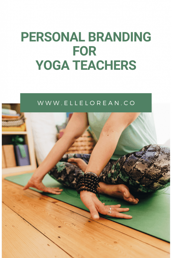 personal branding yoga teachers 2 Personal Branding for Yoga Teachers